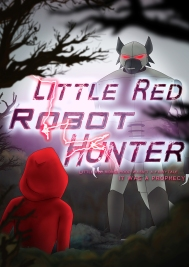 Little Red Robot Hunter: Poster Art