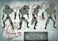 Little Red Robot Hunter: Wolf model sheet